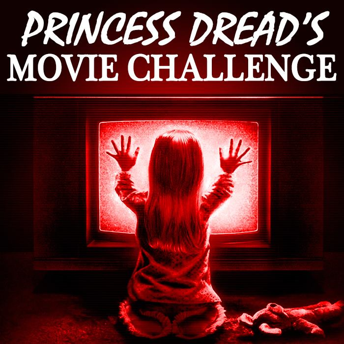 poltergeist Princess Dread Movie Challenge