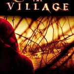 7 Movies in 7 Days: The Village