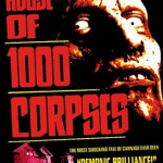 30 Movies in 30 Days: House of 1000 Corpses