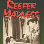500 Movie Challenge: Reefer Madness
