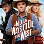 500 Movie Challenge: A Million Ways To Die In the West