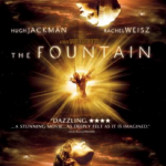 500 Movie Challenge: The Fountain