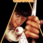 500 Movie Challenge: A Clockwork Orange