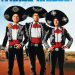500 Movie Challenge: Three Amigos