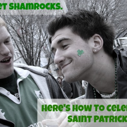 Skip the Shamrocks. Here's how you celebrate Saint Patick's Day