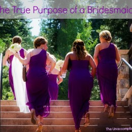The True Purpose of a Bridesmaid