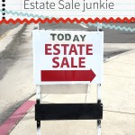 9 tips from an Estate Sale junkie