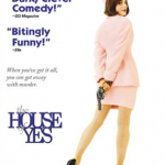 500 Movie Challenge: The House of Yes