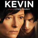500 Movie Challenge: We Need To Talk About Kevin