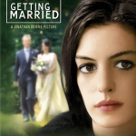 500 Movie Challenge: Rachel Getting Married