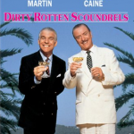 500 Movie Challenge: Dirty Rotten Scoundrels