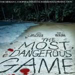 500 Movie Challenge: The Most Dangerous Game