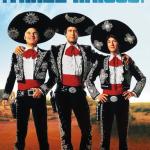 500 Movie Challenge: Three Amigos